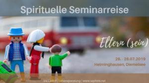 Seminarreise: Eltern (sein)