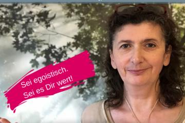 Sei egoistisch. | Videoimpuls | Iris Ludolf | Friedensberatung