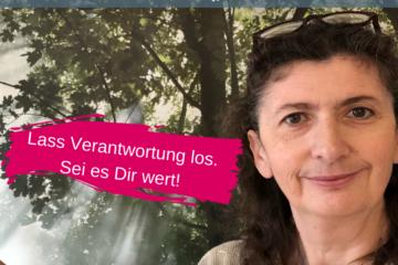 Lass Verantwortung los Iris Ludolf Friedensberaterin