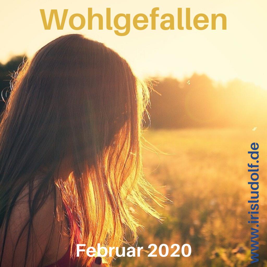 Wohlgefallen | Botschaft Februar 2020 | Iris Ludolf | Friedensberaterin